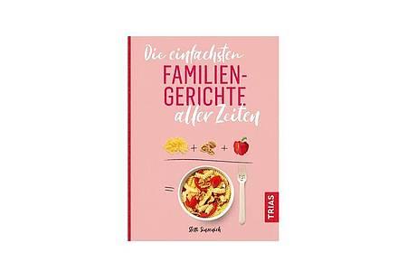 «Die einfachsten Familiengerichte aller Zeiten», Steffi Sinzenich, TRIAS Verlag, 124 S., 12,99 Euro, ISBN: 978-3432110165. Foto: Daniela Sonntag/Trias Verlag/dpa-tmn