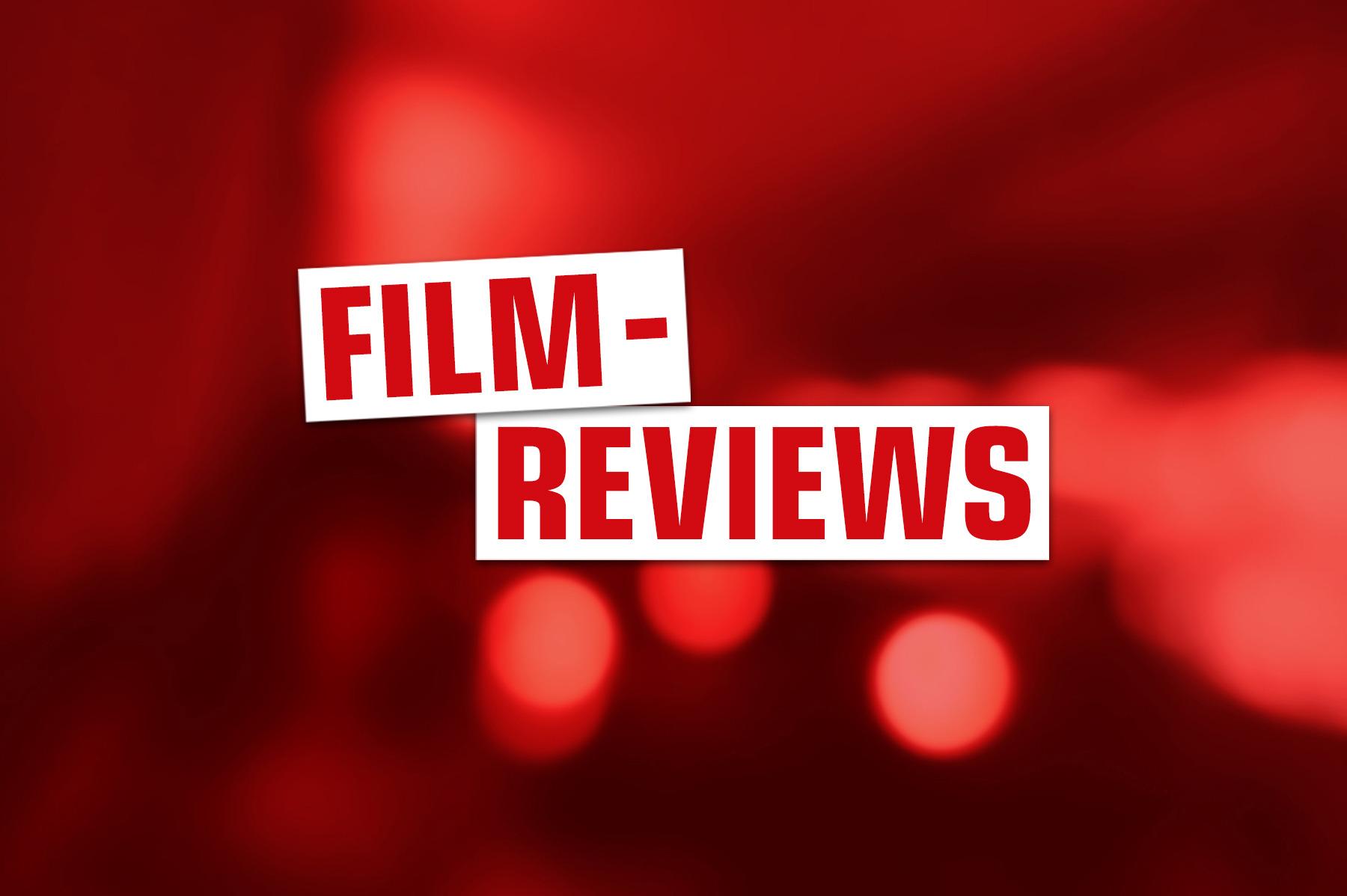 Film-Reviews